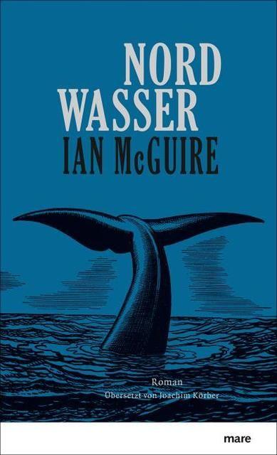 Ian McGuire: Nordwasser