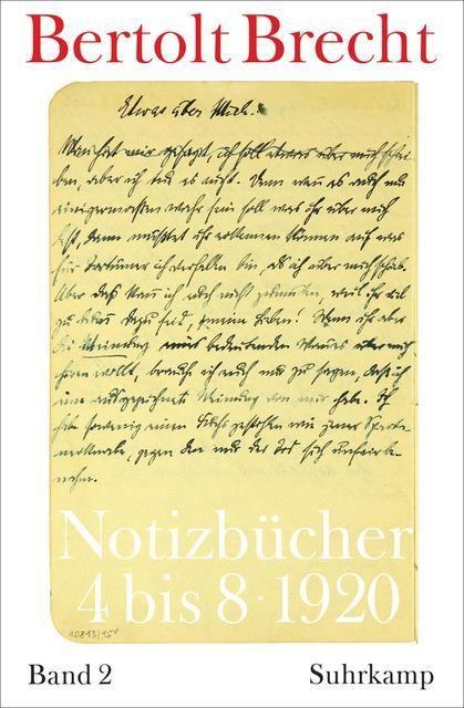 Brecht, Bertolt: Notizbücher 4 bis 8, Bd 2
