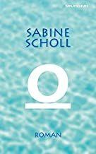 Scholl, Sabine: O.