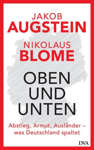Augstein, Jakob/Blome, Nikolaus: Oben und unten