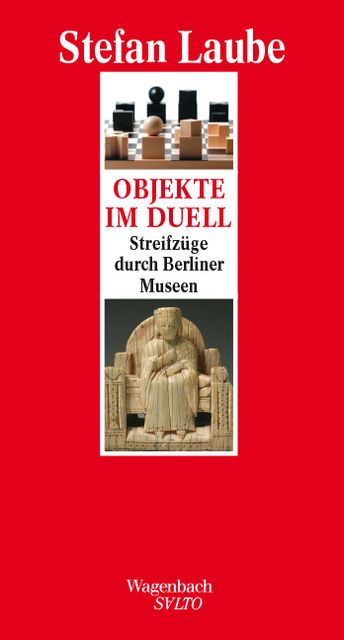 Laube, Stefan: Objekte im Duell