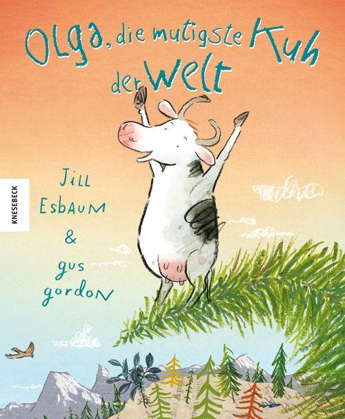 Esbaum, Jill: Olga, die mutigste Kuh der Welt