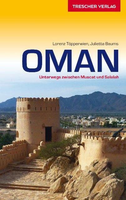 Töpperwien, Lorenz/Baums, Julietta: Oman