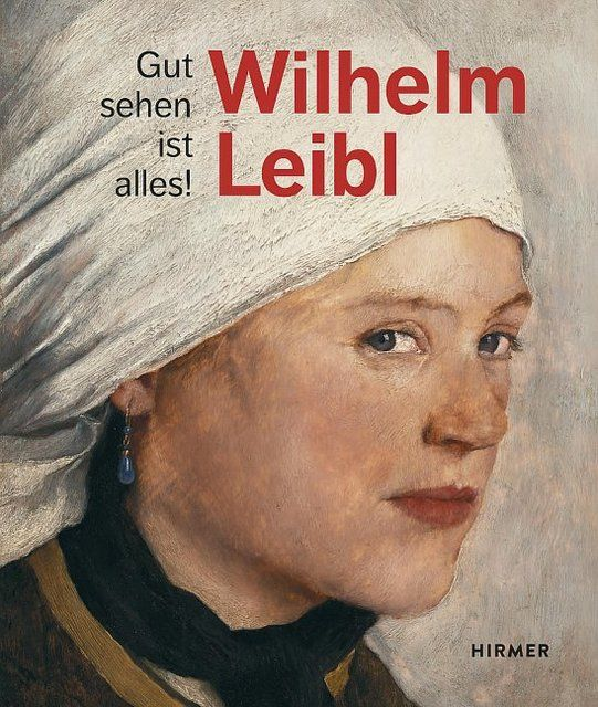 von Manstein, Marianne/von Waldkirch, Bernhard: Wilhelm Leibl