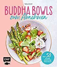 Dusy, Tanja: Buddha Bowls zum Abnehmen