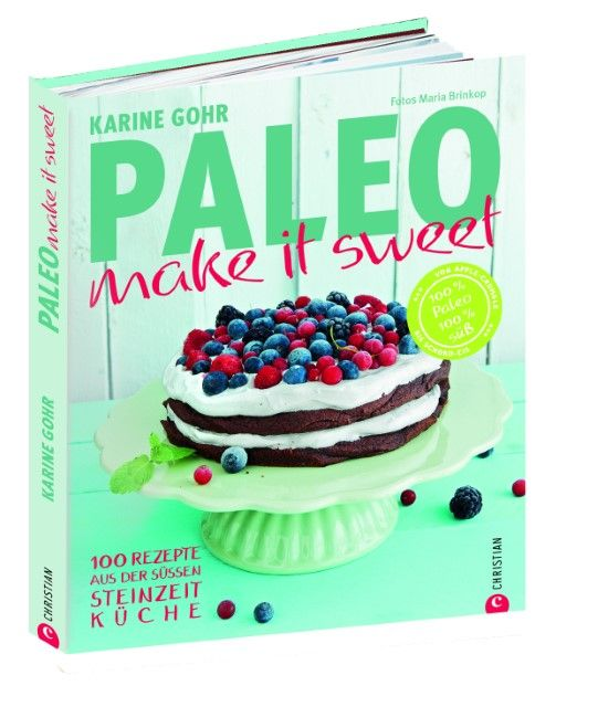 Gohr, Karine: Paleo - make it sweet