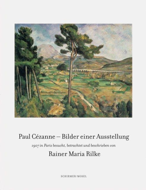 Cézanne, Paul: Paul Cézanne - Bilder einer Ausstellung