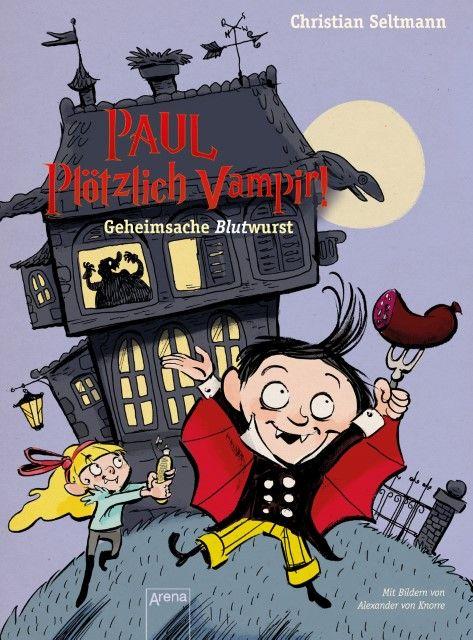 Seltmann, Christian: Paul - Plötzlich Vampir!