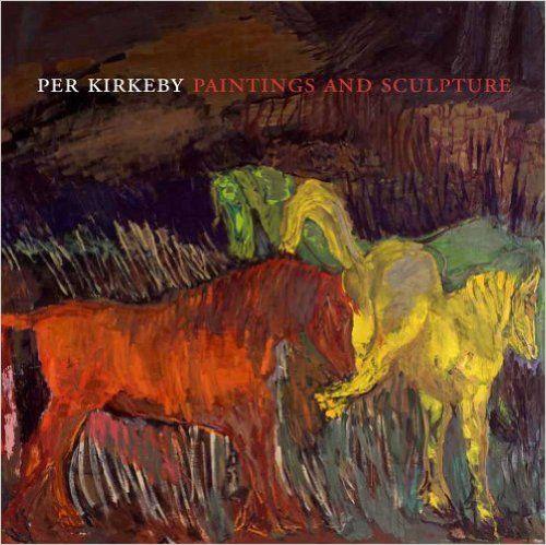 Kosinski, Dorothy/Ottmann, Klaus: Per Kirkeby