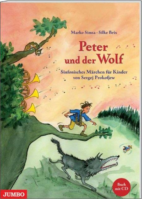 Simsa, Marko/Prokofiew, Sergej: Peter und der Wolf