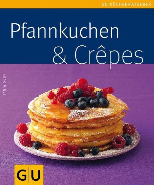 Dusy, Tanja: Pfannkuchen & Crepes