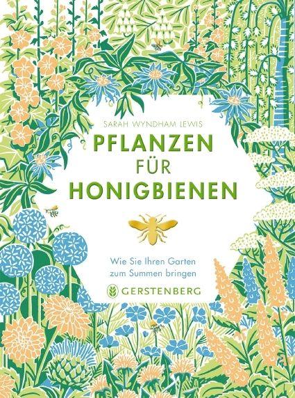 Wyndham Lewis, Sarah: Pflanzen für Honigbienen