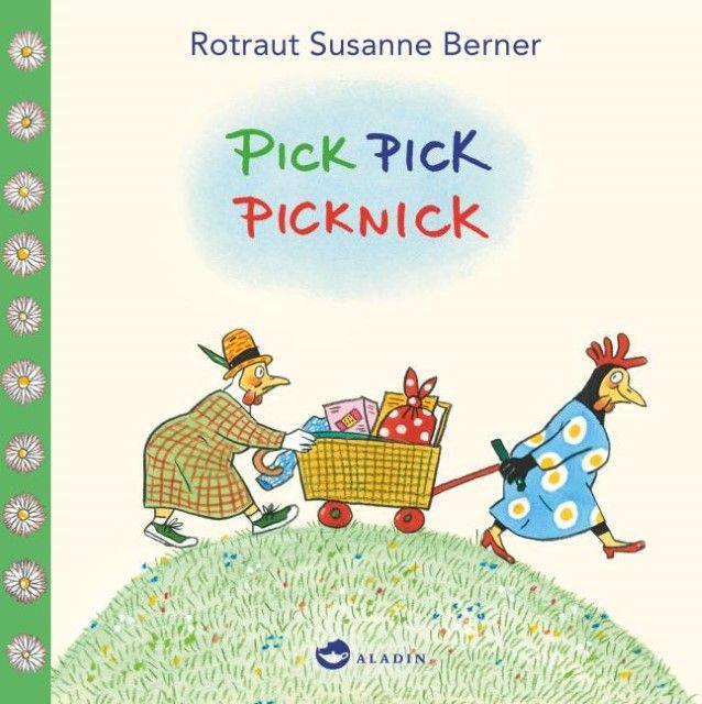 Berner, Rotraut Susanne: Pick Pick Picknick