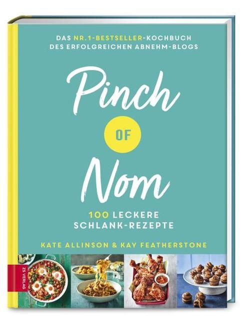 Featherstone, Kay/Allinson, Kate: Pinch of Nom