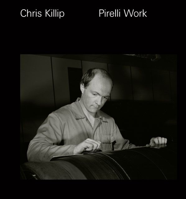 Killip, Chris: Pirelli Work