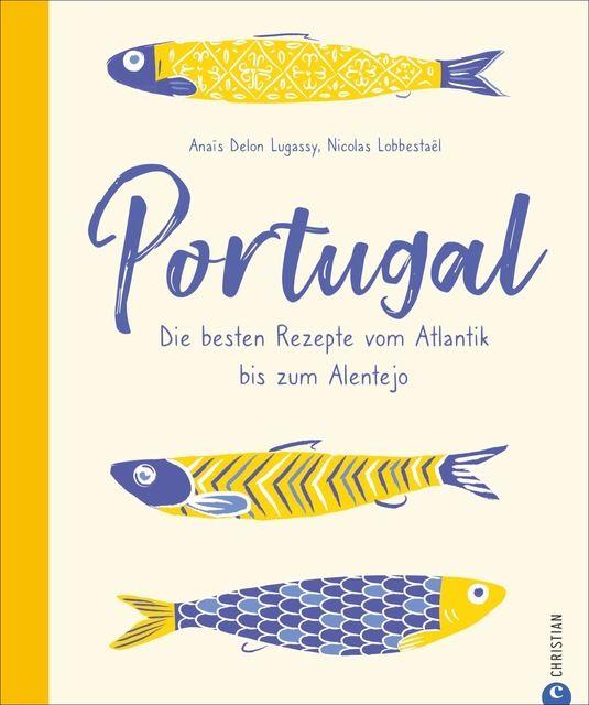 Delon Lugassy, Anaïs/Lobbestaël, Nicolas: Portugal