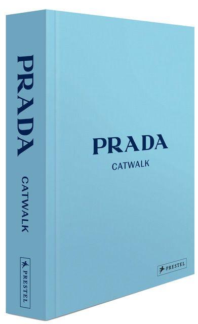 Frankel, Susannah: Prada Catwalk