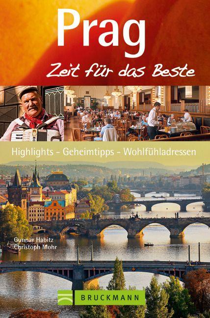 Habitz, Gunnar/Mohr, Christoph: Prag