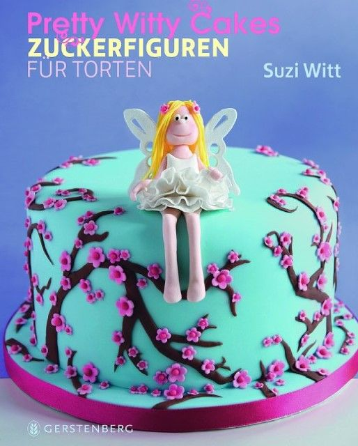 Witt, Suzi: Pretty Witty Cakes