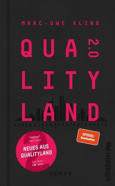 Kling, Marc-Uwe: QualityLand 2.0