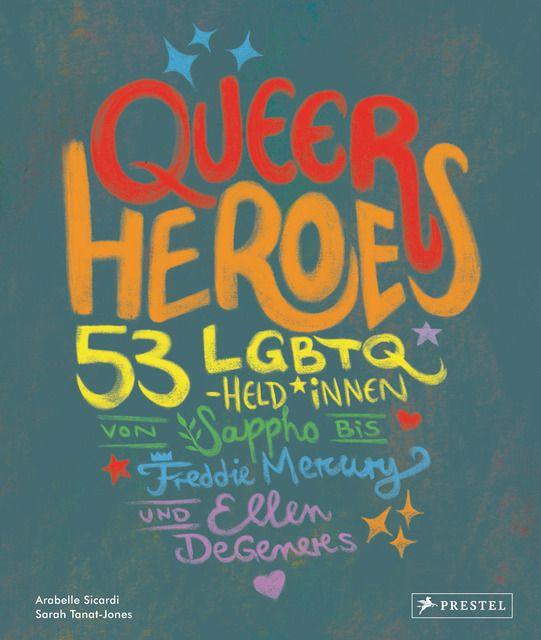 Sicardi, Arabelle: Queer Heroes (dt.)