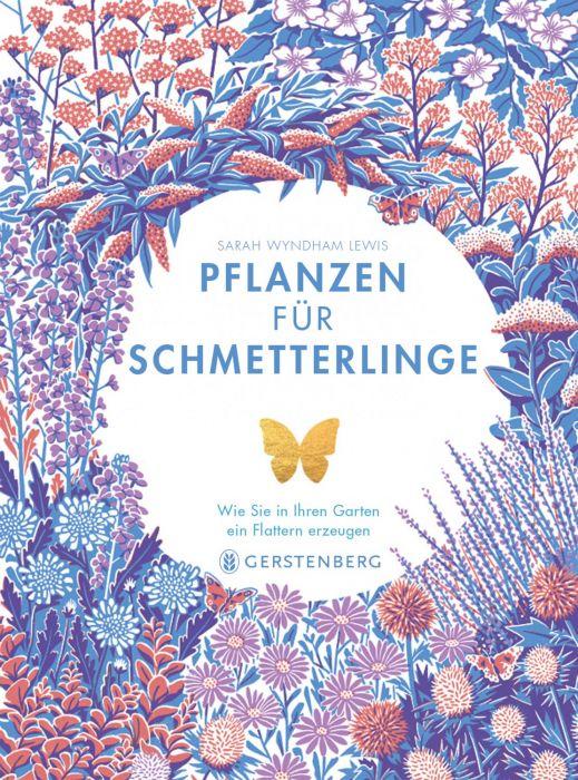 Moore, Jane: Pflanzen für Schmetterlinge