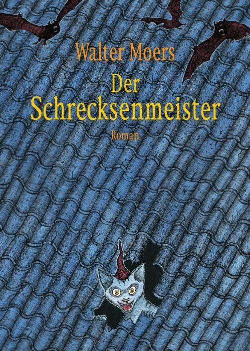 Moers, Walter: Der Schrecksenmeister