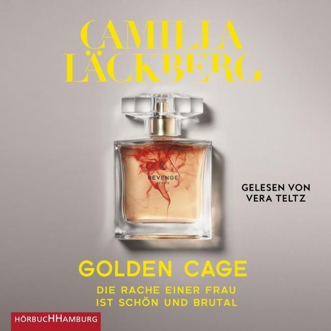 Läckberg, Camilla: Golden Cage. Die Rache einer Frau ist schön und brutal. (Golden Cage 1)