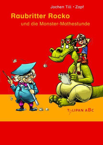 Till, Jochen: Raubritter Rocko und die Monster-Mathestunde