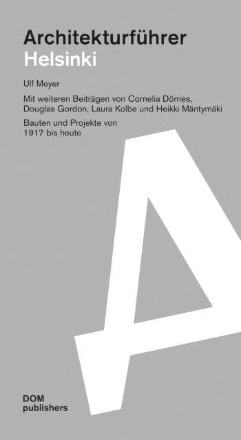 Meyer, Ulf: Architekturführer Helsinki / Espoo