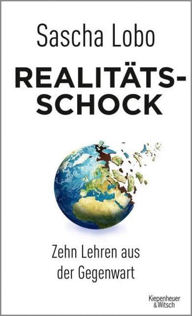 Lobo, Sascha: Realitätsschock
