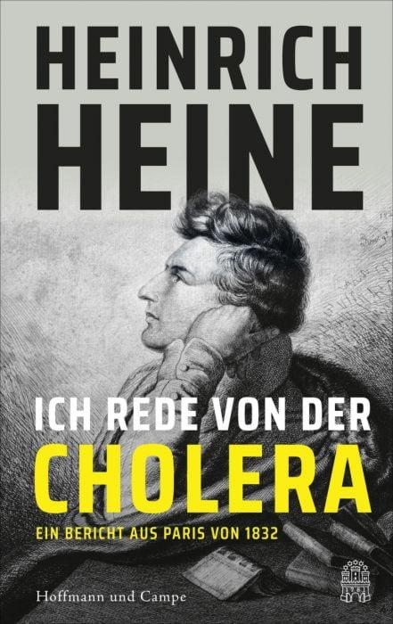 : Heinrich Heine und die Cholera