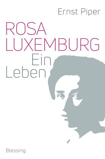Piper, Ernst: Rosa Luxemburg
