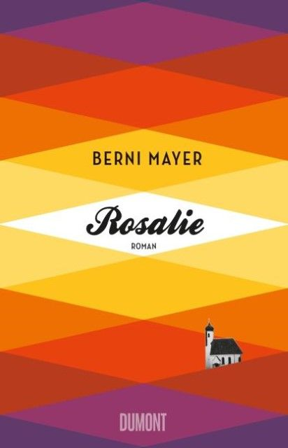 Mayer, Berni: Rosalie