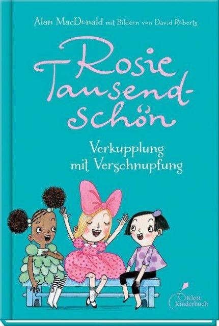 MacDonald, Alan: Rosie Tausendschön - Verkupplung mit Verschnupfung