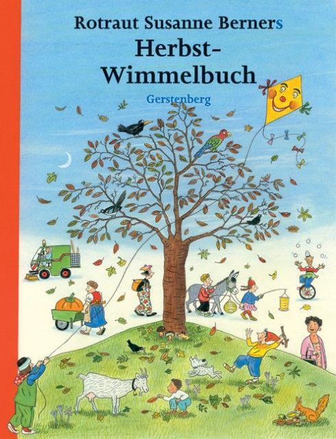 Berner, Rotraut Susanne: Rotraut Susanne Berners Herbst-Wimmelbuch