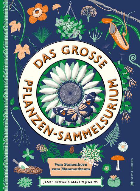 Jenkins, Martin: Das große Pflanzen-Sammelsurium
