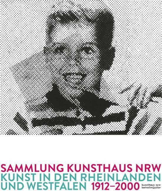 : Sammlung Kunsthaus NRW
