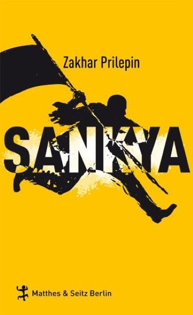 Prilepin, Zakhar: Sankya