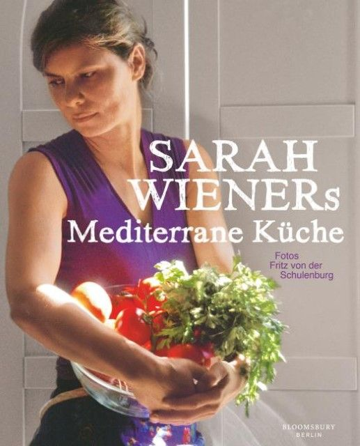 Wiener, Sarah: Sarah Wieners Mediterrane Küche