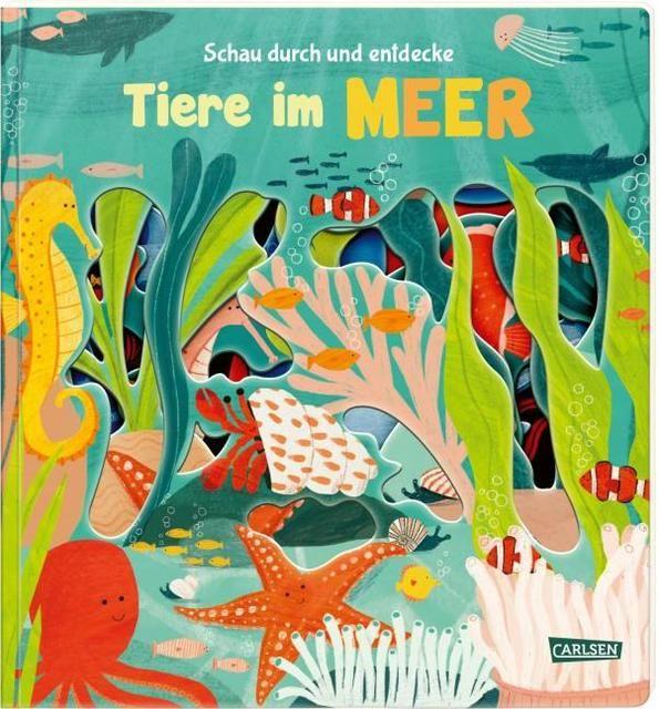 Hofmann, Julia: Schau durch und entdecke: Tiere im Meer