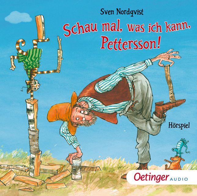 Nordqvist, Sven: Schau mal, was ich kann, Pettersson!