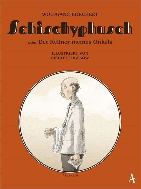 Borchert, Wolfgang: Schischyphusch