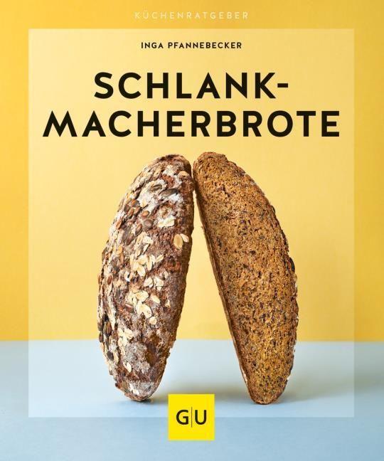 Pfannebecker, Inga: Schlankmacher-Brote