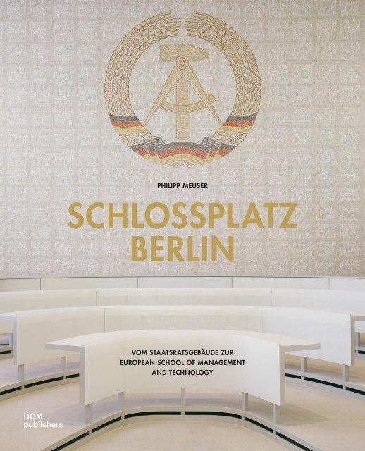 Meuser, Philipp: Schlossplatz Berlin