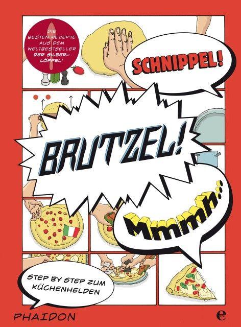 Rampazzo, Adriano: Schnippel! Brutzel! Mmmh...