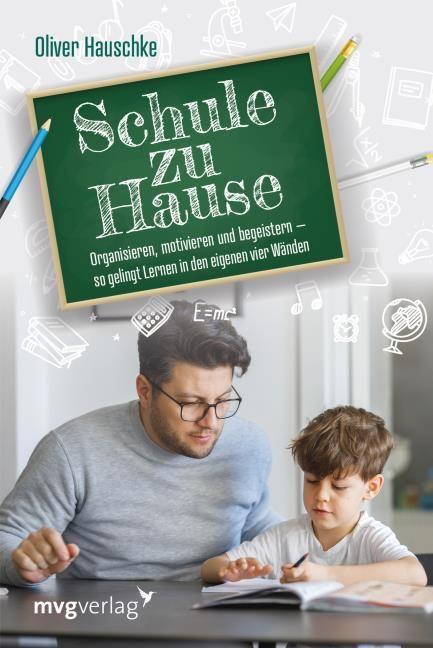 Hauschke, Oliver: Schule zu Hause