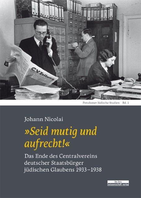 Nicolai, Johann: 'Seid mutig und aufrecht!'