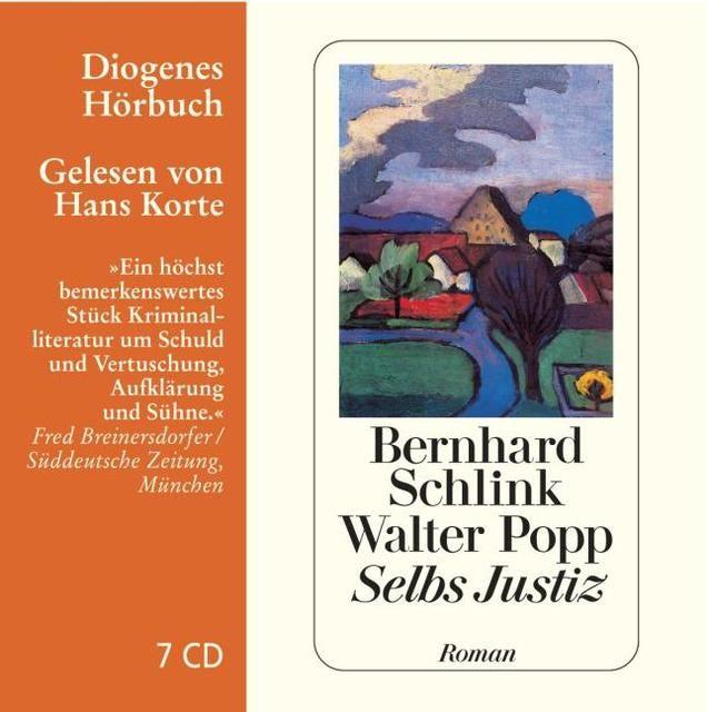 Schlink, Bernhard/Popp, Walter: Selbs Justiz