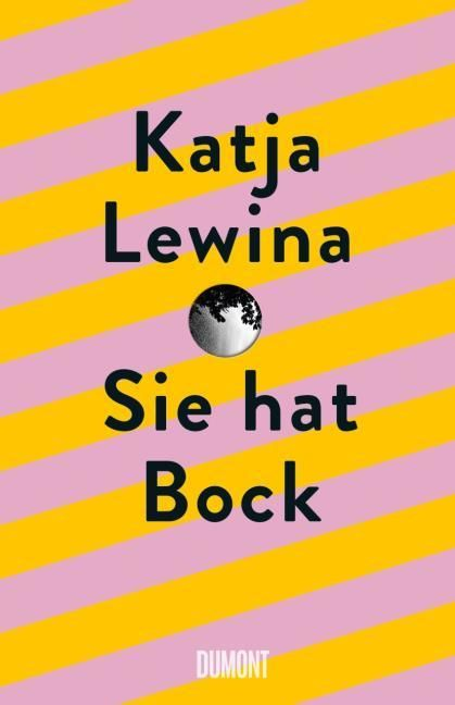 Lewina, Katja: Sie hat Bock